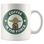 Coffee Is The Force Yoda Starbucks Funny Mug (8 Accent Colors)