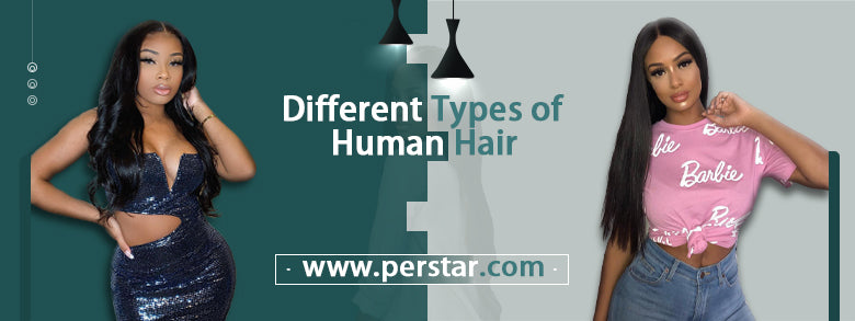 Different Types of Human Hair