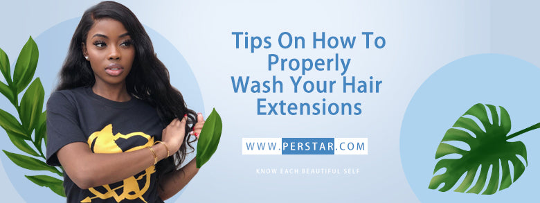 Tips On How To Properly Wash Your Hair Extensions