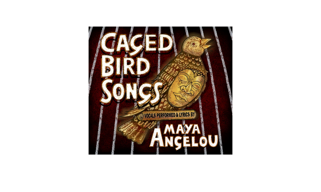 Caged Bird Songs CD