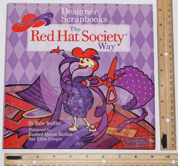 THE RED HAT SOCIETY WAY - DESIGNER SCRAPBOOKS HARDCOVER BOOK USED 2005-EZ Monster Deals
