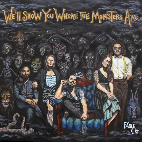 "Fable Cry ""We'll Show You Where The Monsters Are"" CD"