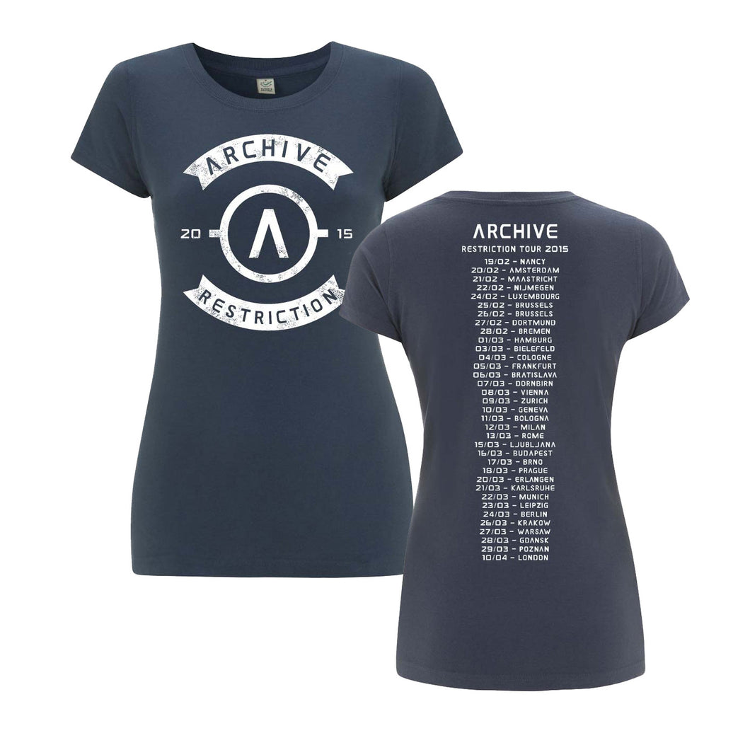 RESTRICTION TOUR LADIES T-SHIRT