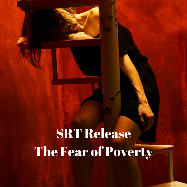 SRT Releasing The Fear of Poverty
