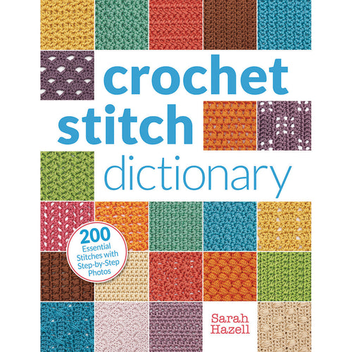 Interweave Press-crochet Stitch Dictionary - Grandpa's Ugly Blanket