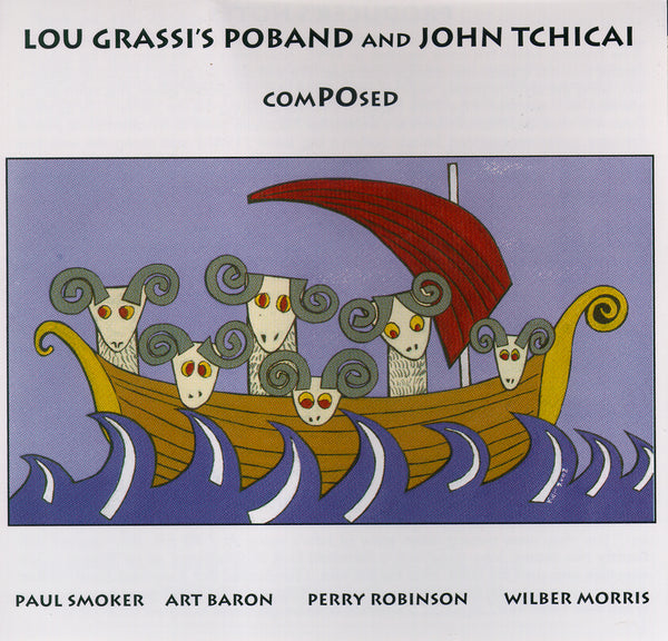 Lou Grassi's PoBand and John Tchicai - ComPOsed - CIMP 262