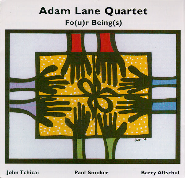 Adam Lane Quartet - Fo(u)r Being(s) - CIMP 263