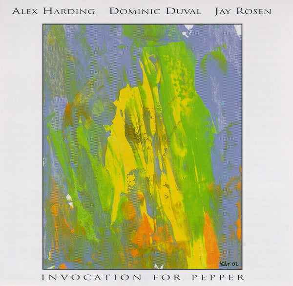 Alex Harding - Dominic Duval - Jay Rosen - Invocation for Pepper - CIMP 270