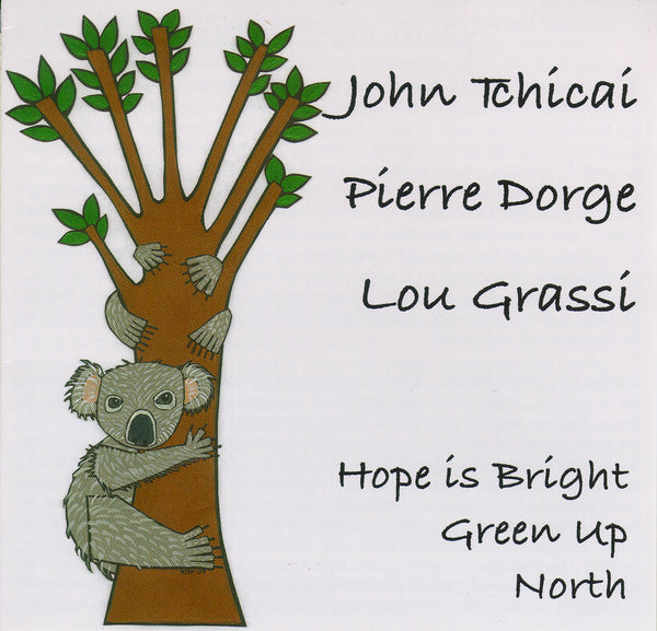 John Tchicai - Pierre Dorge - Lou Grassi - Hope is Bright Green Up North - CIMP 278