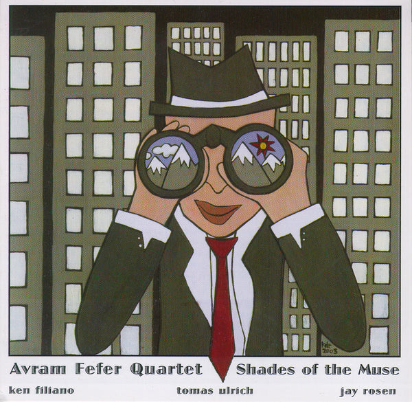 Avram Fefer Quartet - Shades of the Muse - CIMP 286