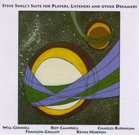 Steve Swell's - Suite for Players, Listeners and Other Dreamers - CIMP 292