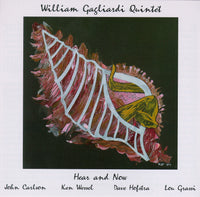 William Gagliardi Quintet - Hear and Now - CIMP 297