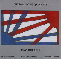 Odean Pope Quartet - Two Dreams - CIMP 303