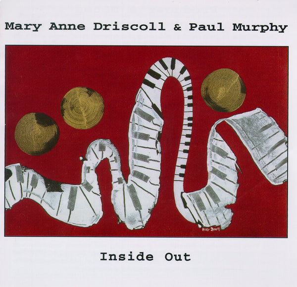 Mary Anne Driscoll & Paul Murphy - Inside Out - CIMP 314