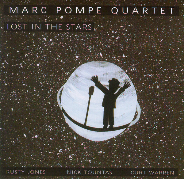 Marc Pompe Quartet - Lost in the Stars - CIMP 317