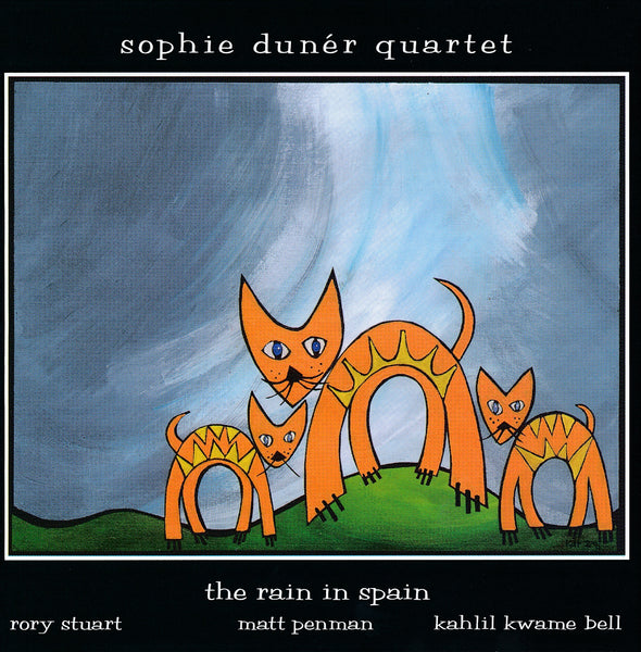Sophie Duner Quartet - The Rain in Spain - CIMP 341