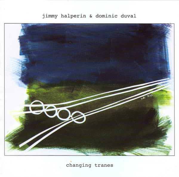 Jimmy Halperin & Dominic Duval - Changing Traces - CIMP 390