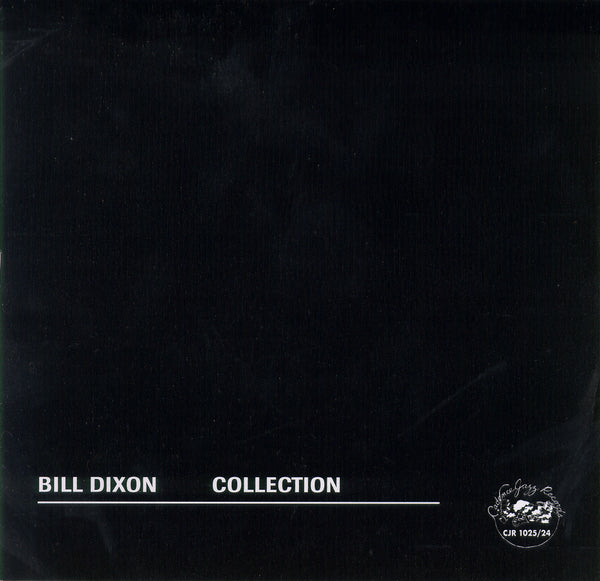 Bill Dixon - Collection - CJR 1024/1025 - 1024 - 1025