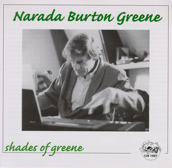 Narada Burton Greene - Shades of Greene - CJR 1087