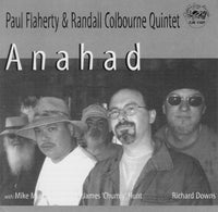 Paul Flaherty & Randall Colbourne Quintet - Anahad - CJR 1107
