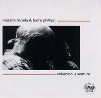 Masashi Harada & Barre Phillips - Voluminous Venture - CJR 1128