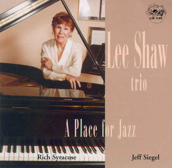 Lee Shaw Trio - A Place for Jazz - CJR 1149
