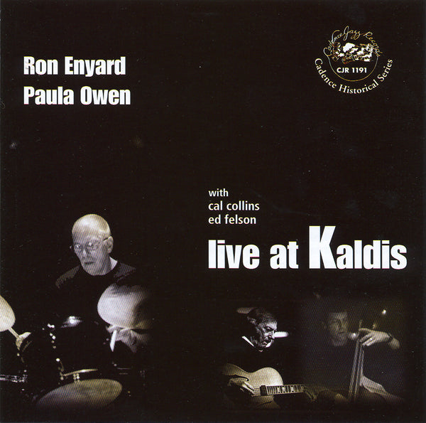 Ron Enyard - Paula Owen - Live at Kaldis - CJR 1191