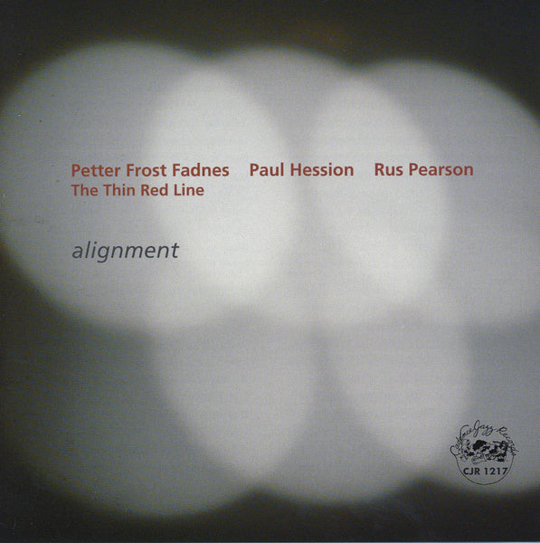 Petter Frost Fadnes - Paul Hession - Rus Pearson - Alignment - CJR 1217