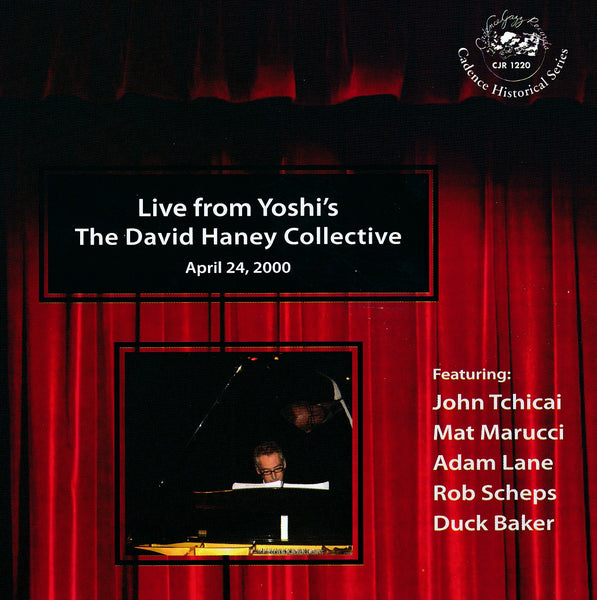 David Haney - Live From Yoshi's - CJR 1220