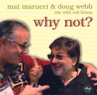 Mat Marucci - Doug Webb - Why Not? - CJR 1232