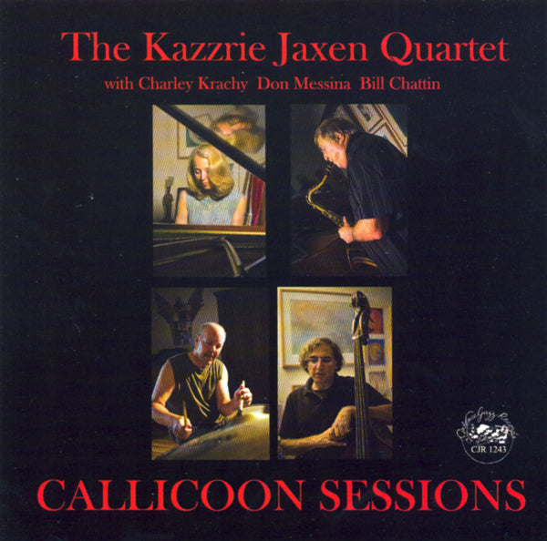 The Kazzrie Jaxen Quartet - Callicoon Sessions - CJR 1243