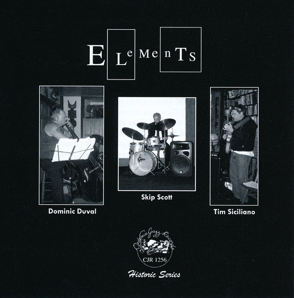 Dominic Duval - Skip Scott - Tim Siciliano - Elements - CJR 1256