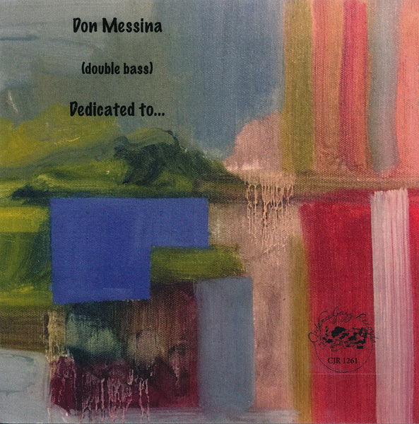 Don Messina - Dedicated To..... - CJR 1261