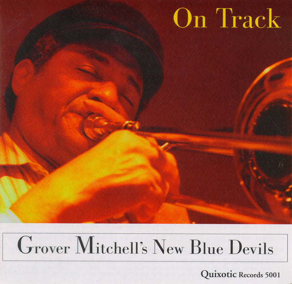 Grover Mitchell's New Blue Devils - On Track - QUIXOTIC 5001