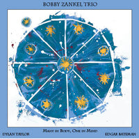 Bobby Zankel Trio - Many in Body, One in Mind - CIMP 365