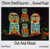 Steve Swell Quartet - Roswell Rudd - Out and About - CIMP 116