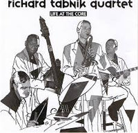 RICHARD TABNIK - LIVE AT THE CORE - NEW ARTISTS 1016 CD