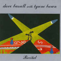 Dave Burrell with Tyrone Brown - Recital - CIMP 230
