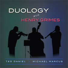Duology: Ted Daniel - Michael Marcus - with Henry Grimes - UJAMAA 1005 LP