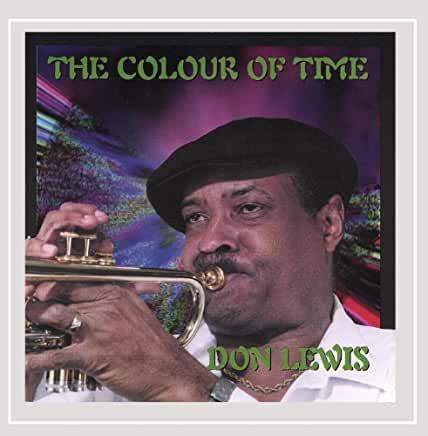 DON LEWIS - THE COLOUR OF TIME - LTOWN 223 CD