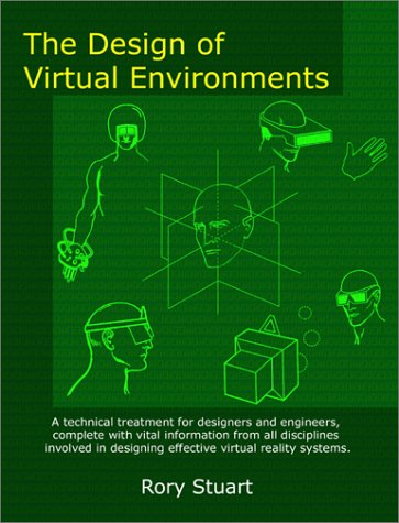 The Design of Virtual Environments By Rory Stuart