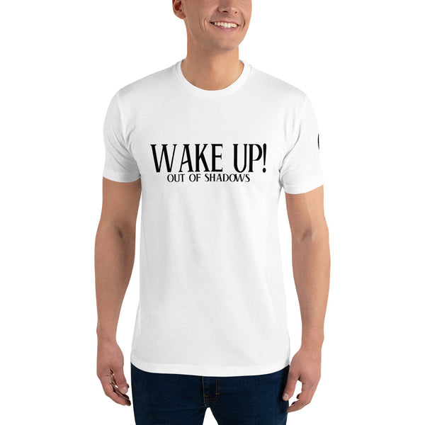 Wake Up! T-shirt -NL3600 - OUT OF SHADOWS