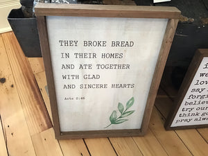 They broke bread sign