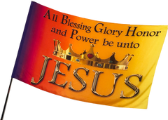 All Blessing Glory Honor and Power be unto Jesus