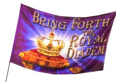 Bring Forth the Royal Diadem Worship Flag