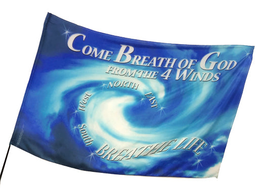 Come Breath of God Worship Flag