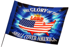 Glory of the Lord Shall Cover America Worship Flag