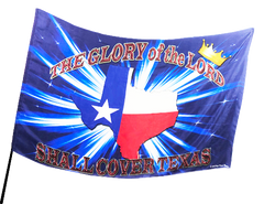 Glory of the Lord Shall Cover Texas (blue) Worship Flag