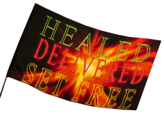 Healed Delivered Set Free Worship Flag