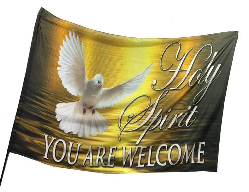 Holy Spirit You Are Welcome Worship Flag